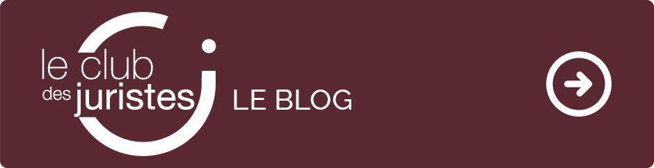 Le blog du Club des Juristes
