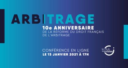 Conférence Réforme Française Droit Arbitrage