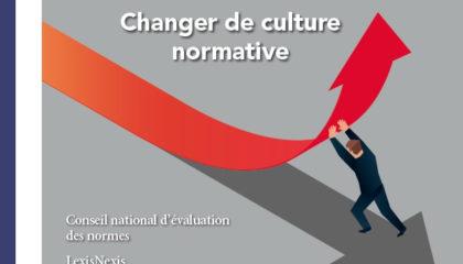 E-colloque « Changer De Culture Normative. Améliorer La Qualité Du Droit Par La Généralisation Des Bonnes Pratiques »